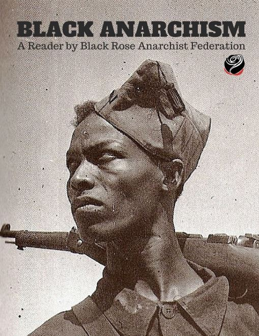 The Black Anarchism Reader
