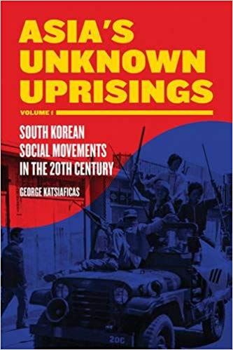 "Book cover of ""Asia's Unknown Uprisings"""