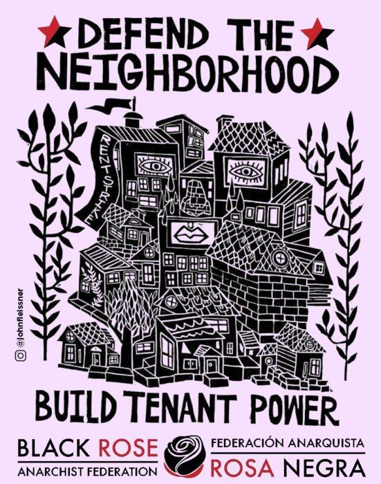 "Wood cut image of neighborhood with slogans ""defend the neighborhood, build tenant power"""