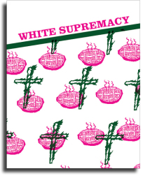 "Collage showing crosses and apple piece. Words ""white supremacy"" at top."