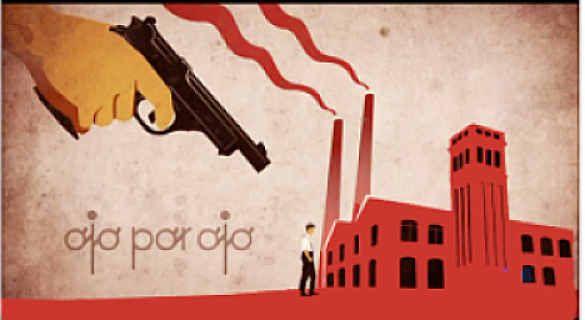 "Illustration of gun pointing towards a factory with ""ojo por ojo / eye for an eye."""