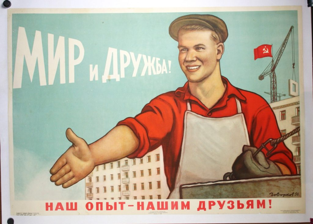 "Soviet propaganda poster ""Soviet, Peace, Friendship,"" worker with out stretched hand."