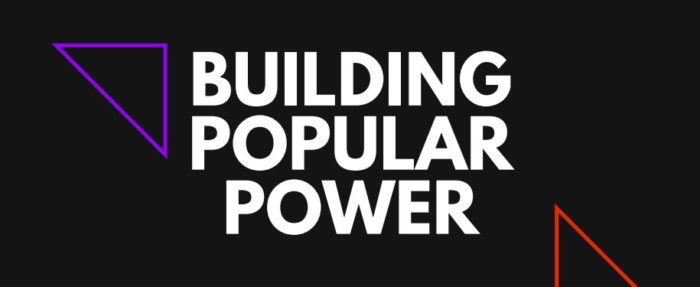 Building Popular Power